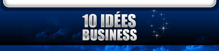 10 IDÉES BUSINESS